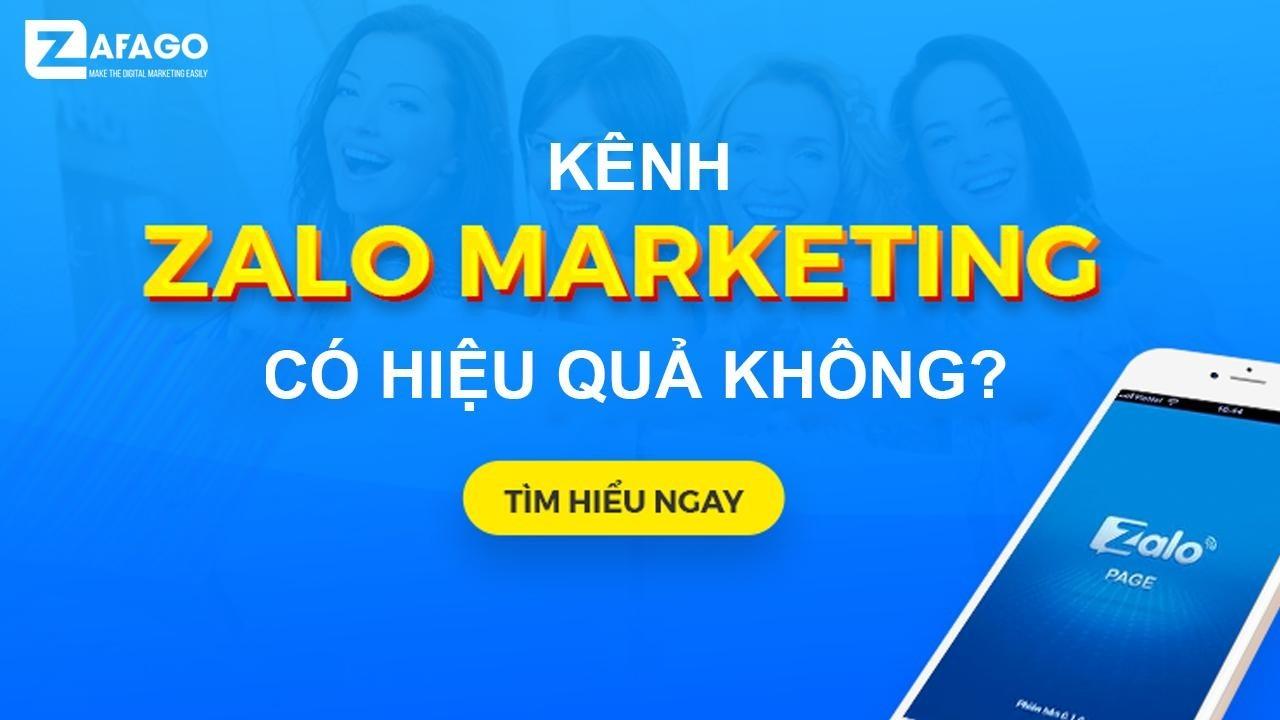Kênh Zalo, Marketing có hiệu quả không