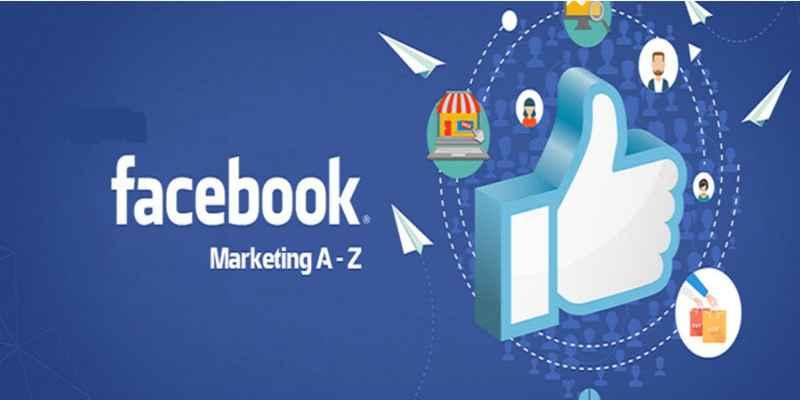 Khóa học Facebook Marketing thực chiến đỉnh cao từ A - Z